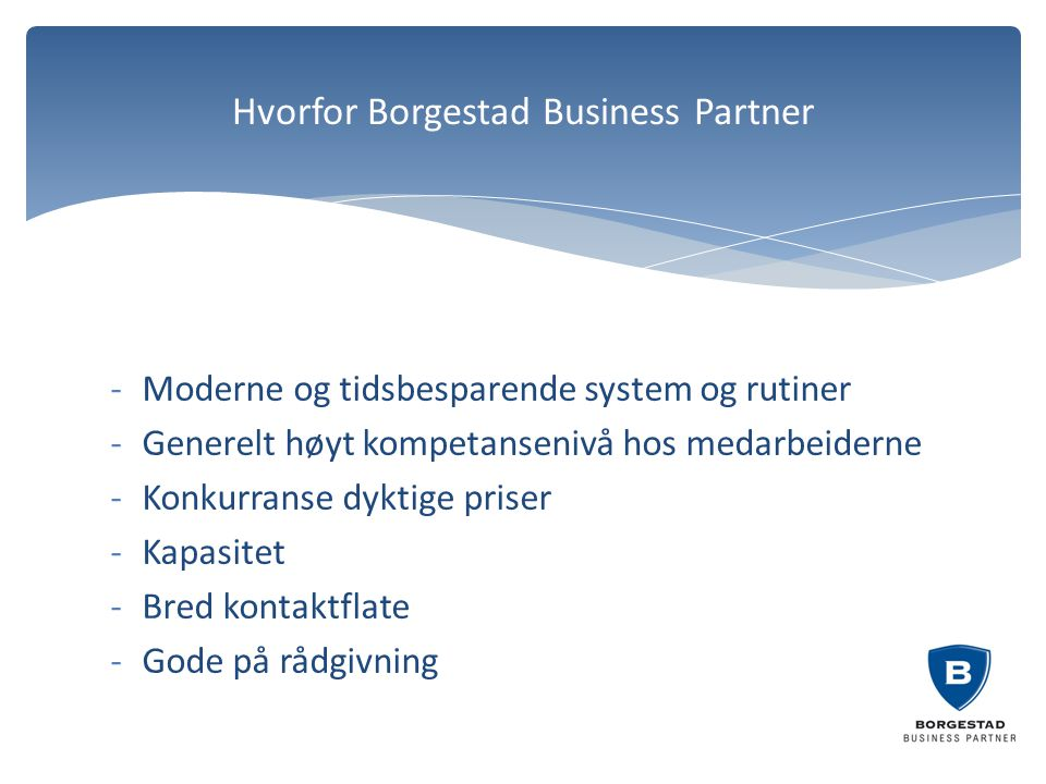 Hvorfor Borgestad Business Partner