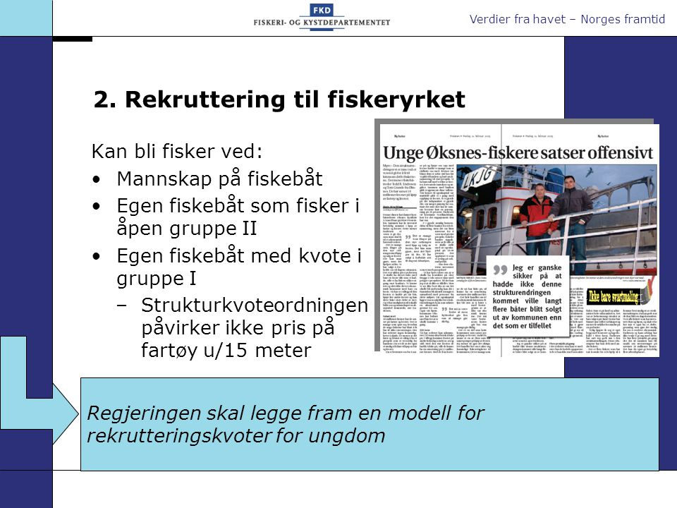 2. Rekruttering til fiskeryrket