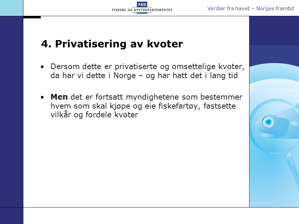 4. Privatisering av kvoter