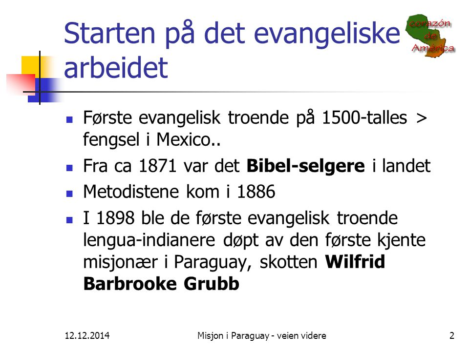 Starten på det evangeliske arbeidet
