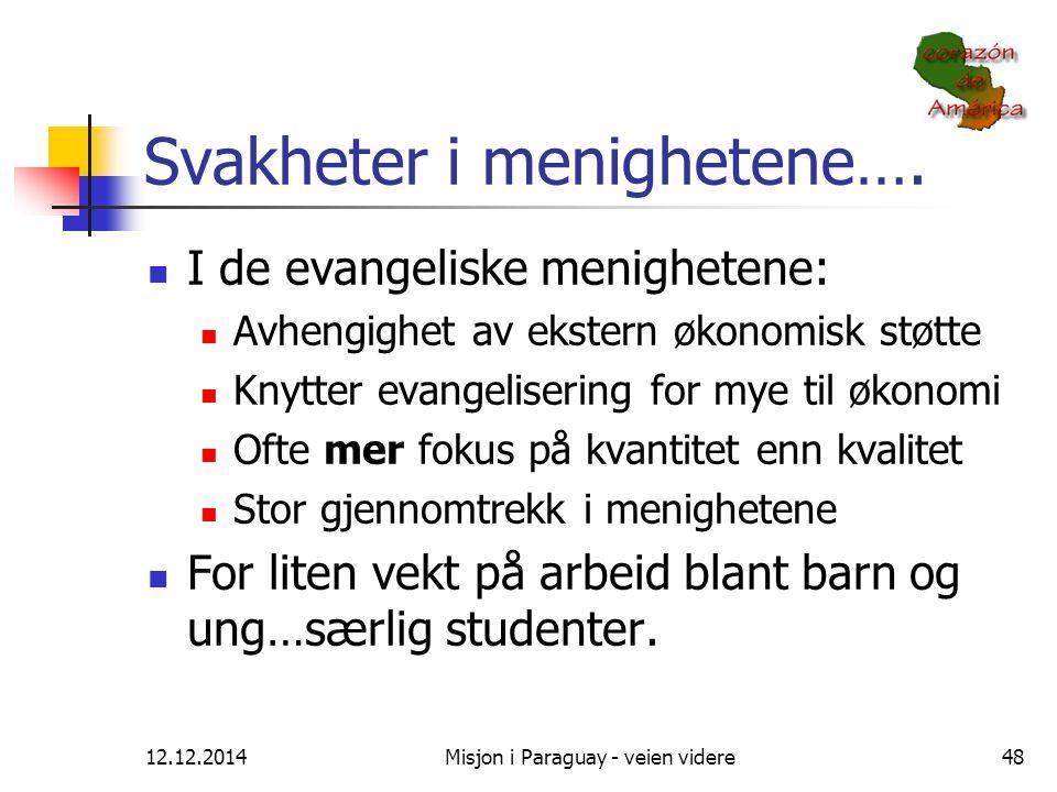 Svakheter i menighetene….