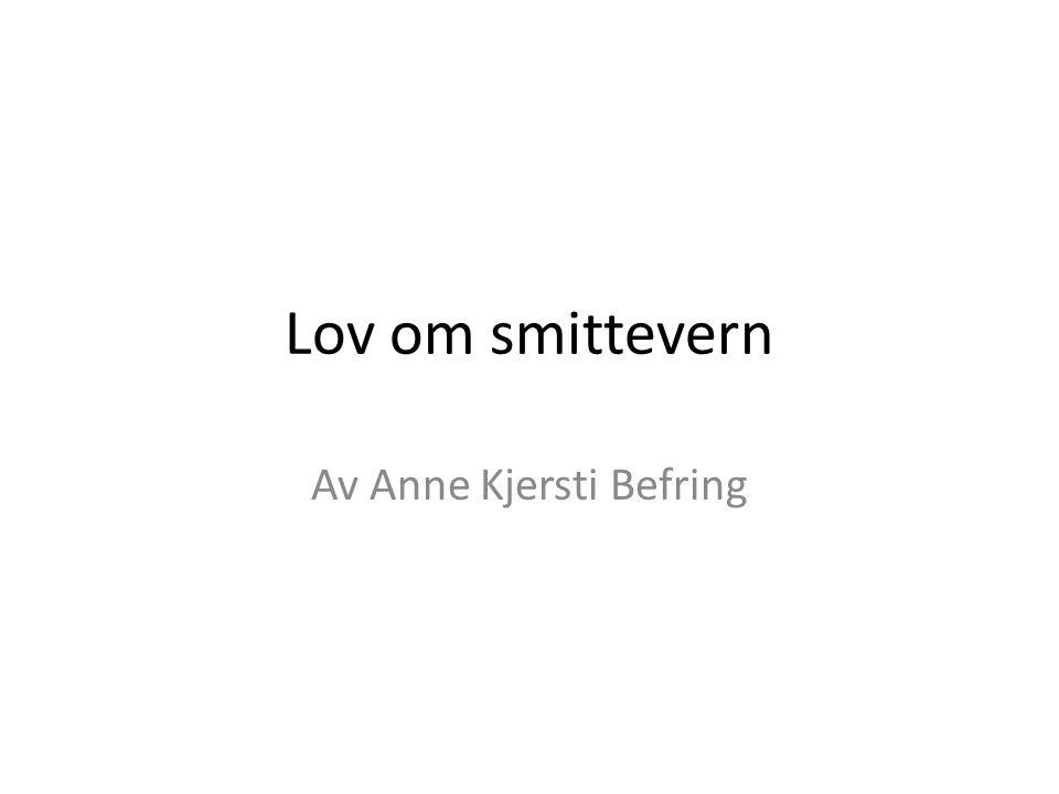 Av Anne Kjersti Befring