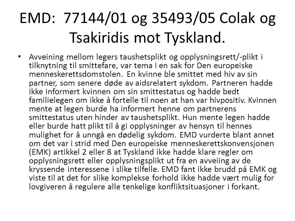 EMD: 77144/01 og 35493/05 Colak og Tsakiridis mot Tyskland.