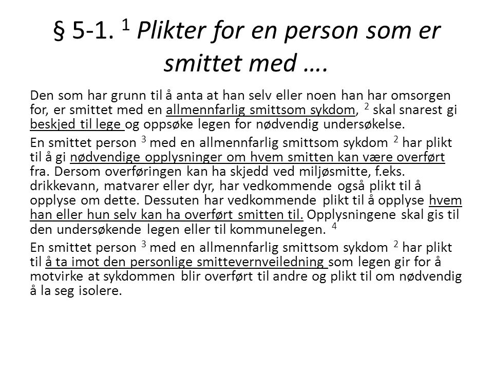 § 5-1. 1 Plikter for en person som er smittet med ….