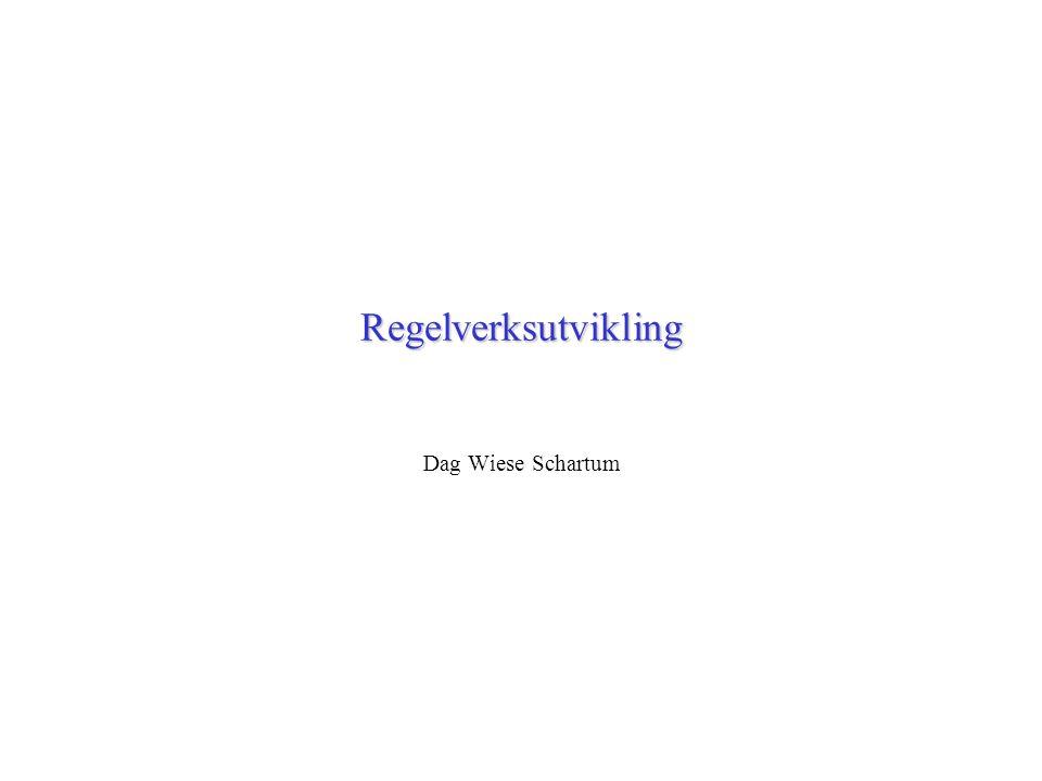 Regelverksutvikling Dag Wiese Schartum