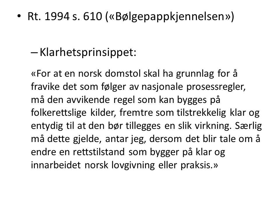Rt. 1994 s. 610 («Bølgepappkjennelsen») Klarhetsprinsippet: