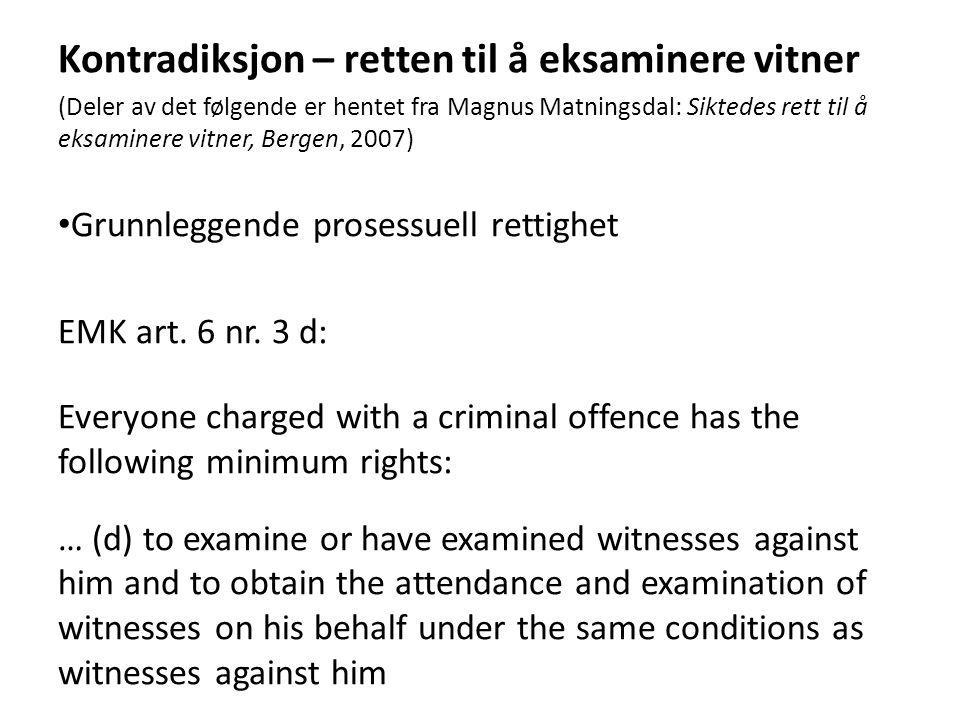 Kontradiksjon – retten til å eksaminere vitner