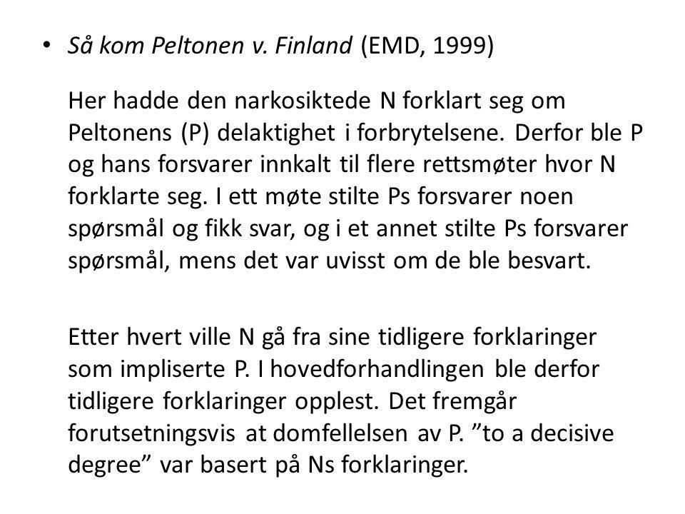 Så kom Peltonen v. Finland (EMD, 1999)