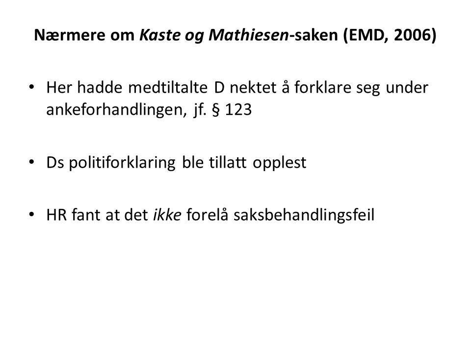 Nærmere om Kaste og Mathiesen-saken (EMD, 2006)