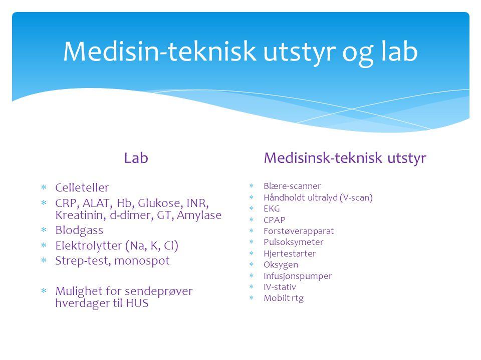 Medisin-teknisk utstyr og lab