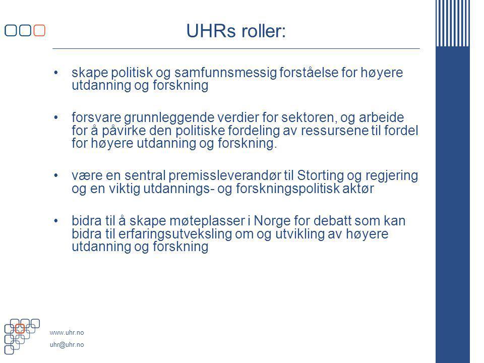 UHRs roller: skape politisk og samfunnsmessig forståelse for høyere utdanning og forskning.