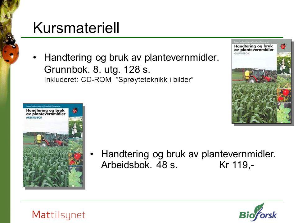 Kursmateriell Handtering og bruk av plantevernmidler. Grunnbok. 8. utg. 128 s. Inkluderet: CD-ROM Sprøyteteknikk i bilder