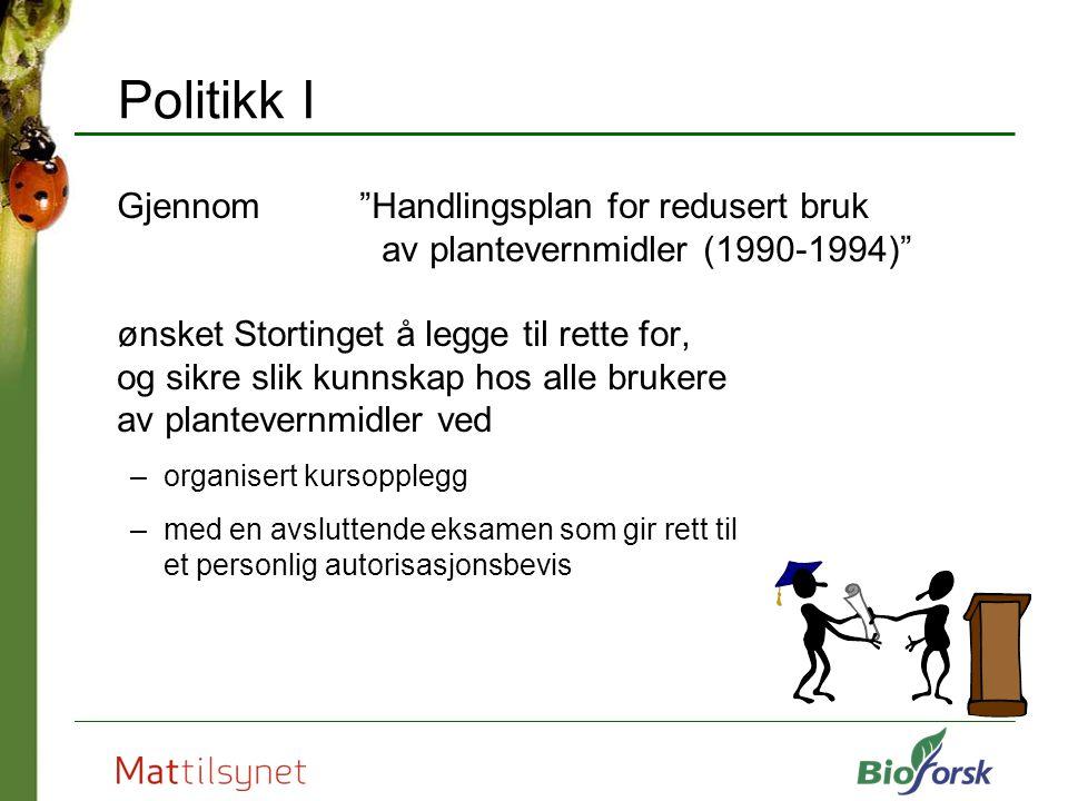 Politikk I