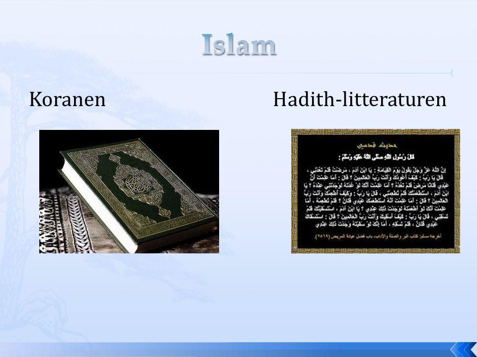 Islam Koranen Hadith-litteraturen