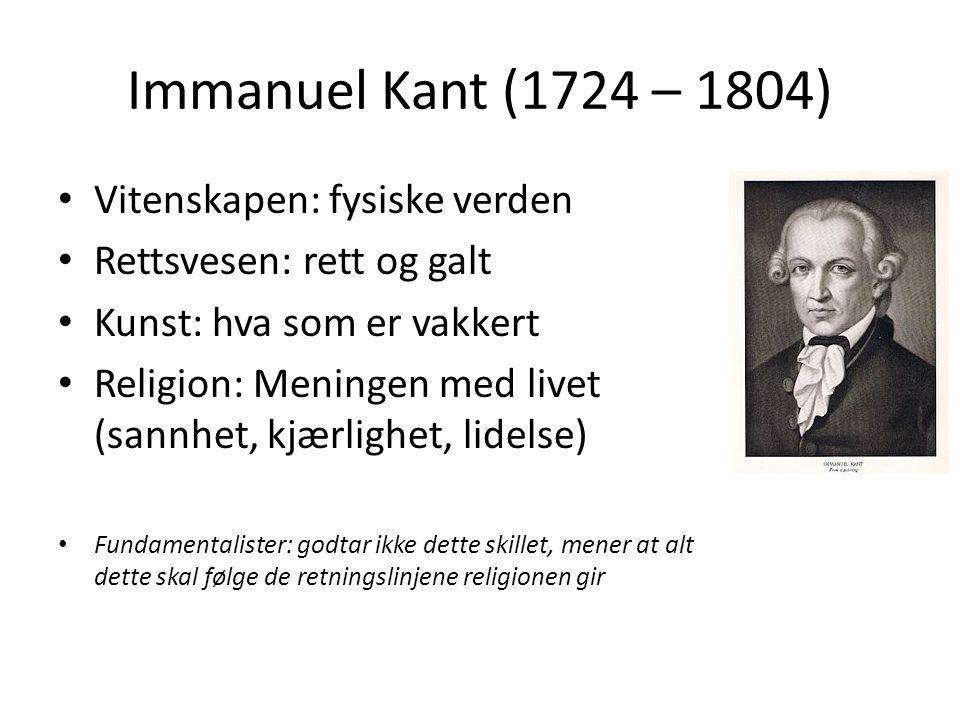 Immanuel Kant (1724 – 1804) Vitenskapen: fysiske verden