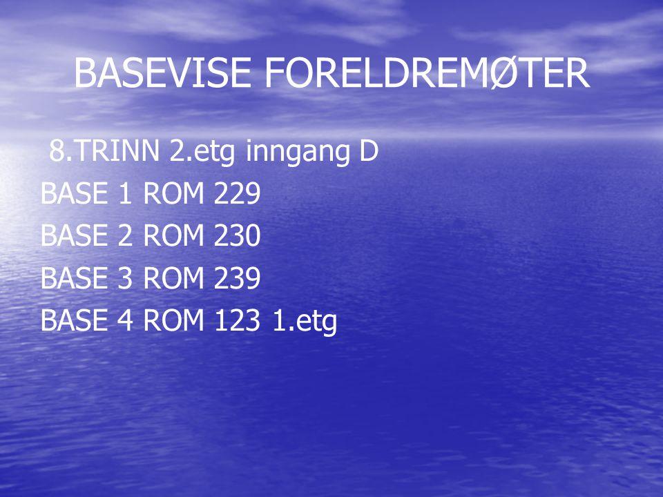 BASEVISE FORELDREMØTER
