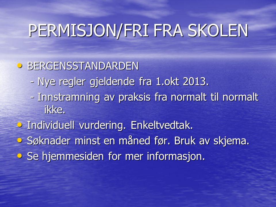 PERMISJON/FRI FRA SKOLEN