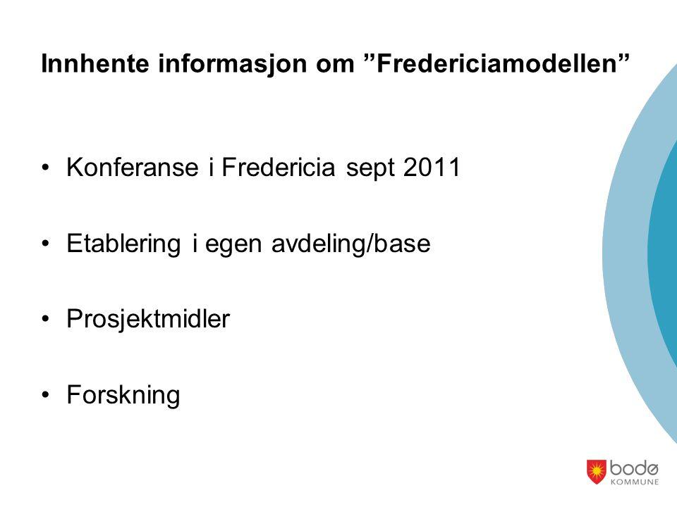 Innhente informasjon om Fredericiamodellen