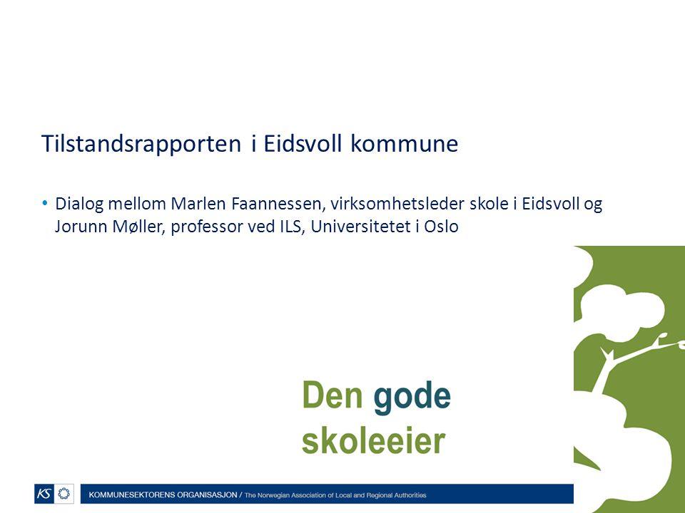 Tilstandsrapporten i Eidsvoll kommune