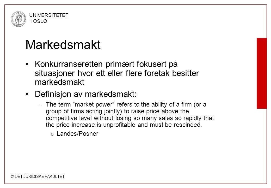 Markedsmakt Konkurranseretten primært fokusert på situasjoner hvor ett eller flere foretak besitter markedsmakt.