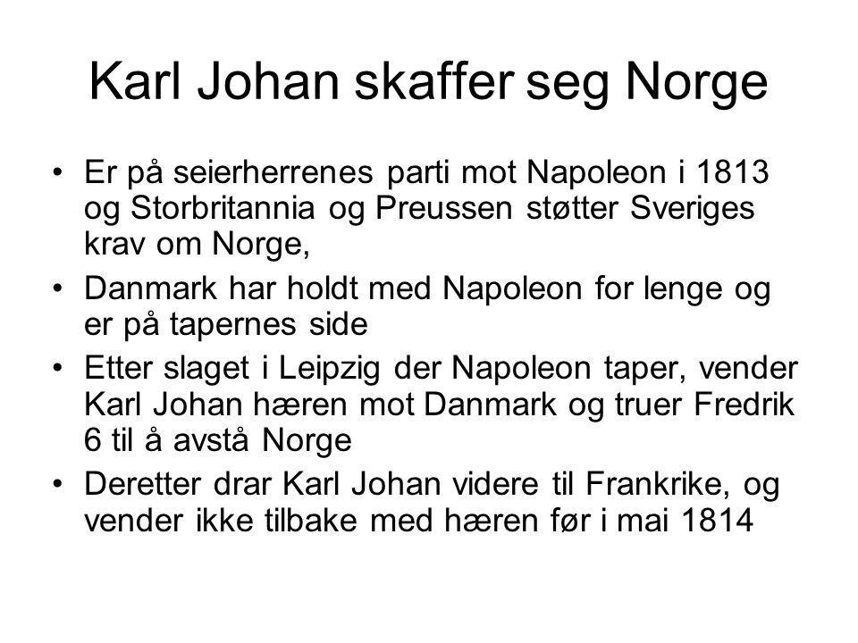 Karl Johan skaffer seg Norge
