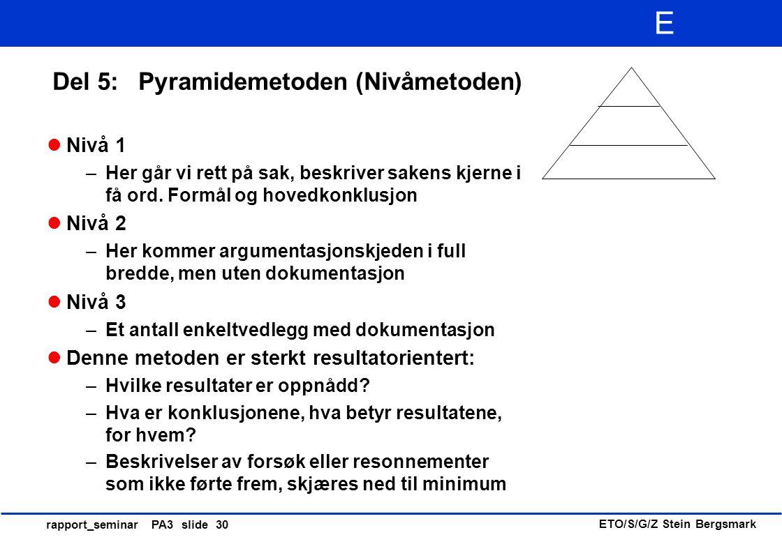 Del 5: Pyramidemetoden (Nivåmetoden)