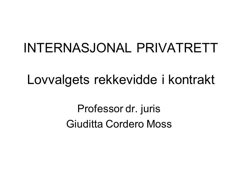 INTERNASJONAL PRIVATRETT Lovvalgets rekkevidde i kontrakt