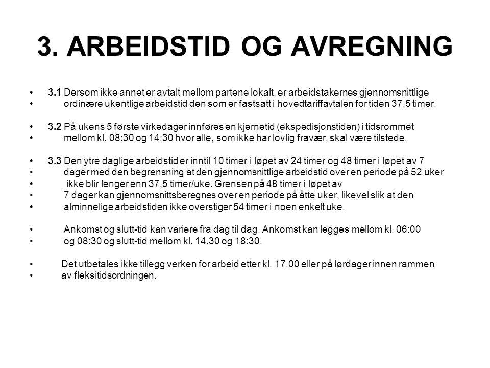 3. ARBEIDSTID OG AVREGNING