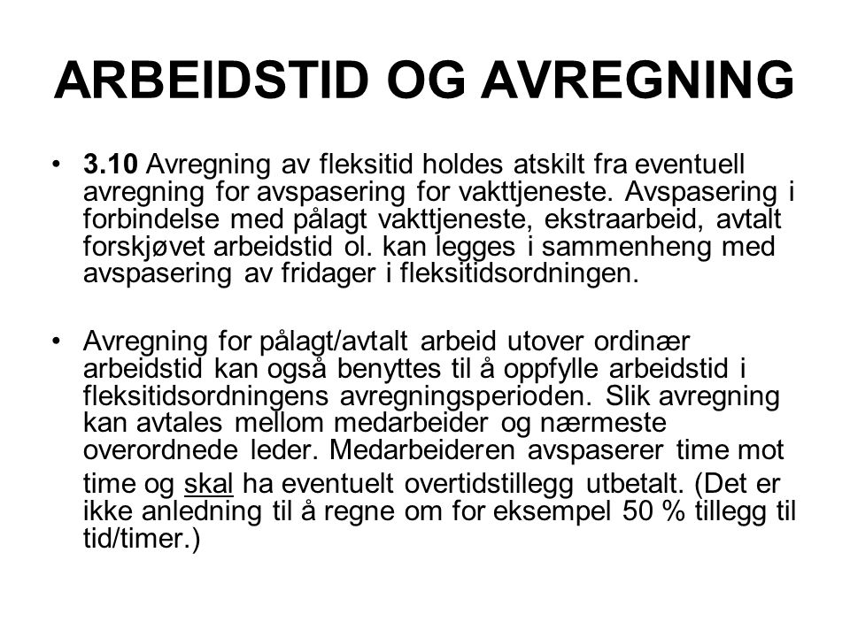 ARBEIDSTID OG AVREGNING