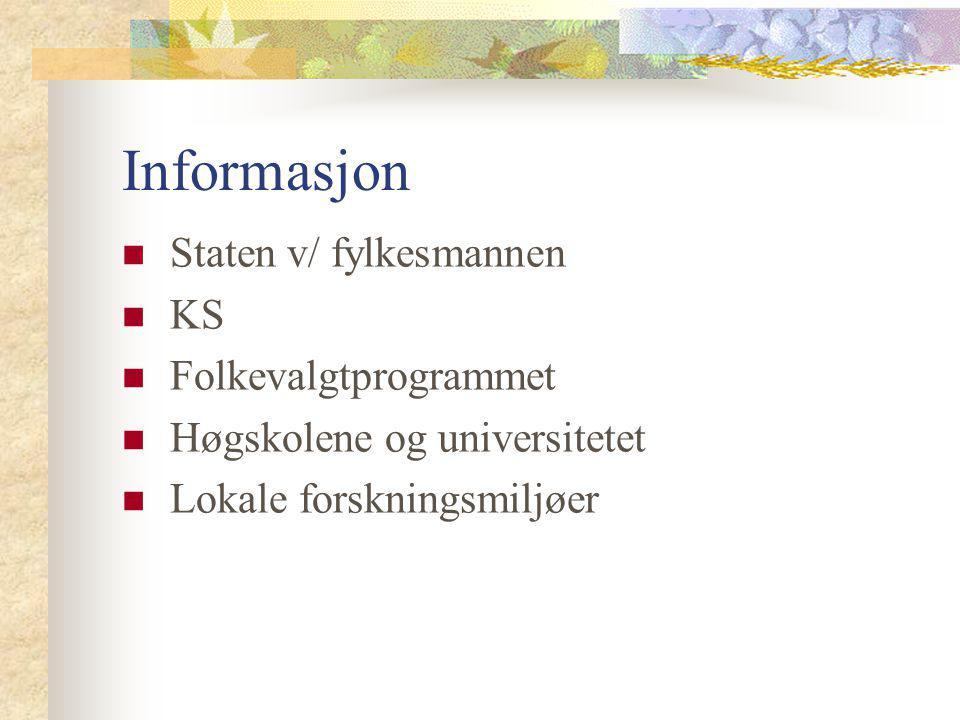 Informasjon Staten v/ fylkesmannen KS Folkevalgtprogrammet
