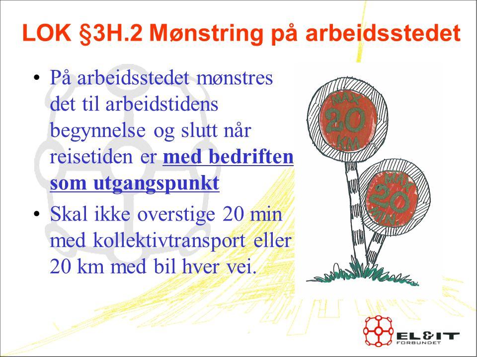LOK §3H.2 Mønstring på arbeidsstedet