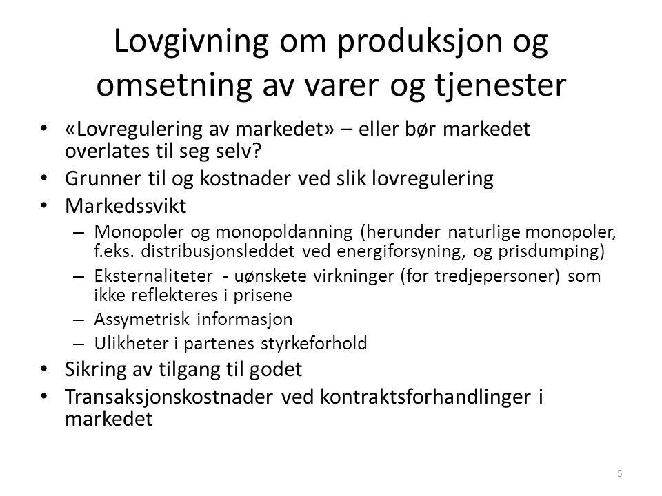 Lovgivning om produksjon og omsetning av varer og tjenester