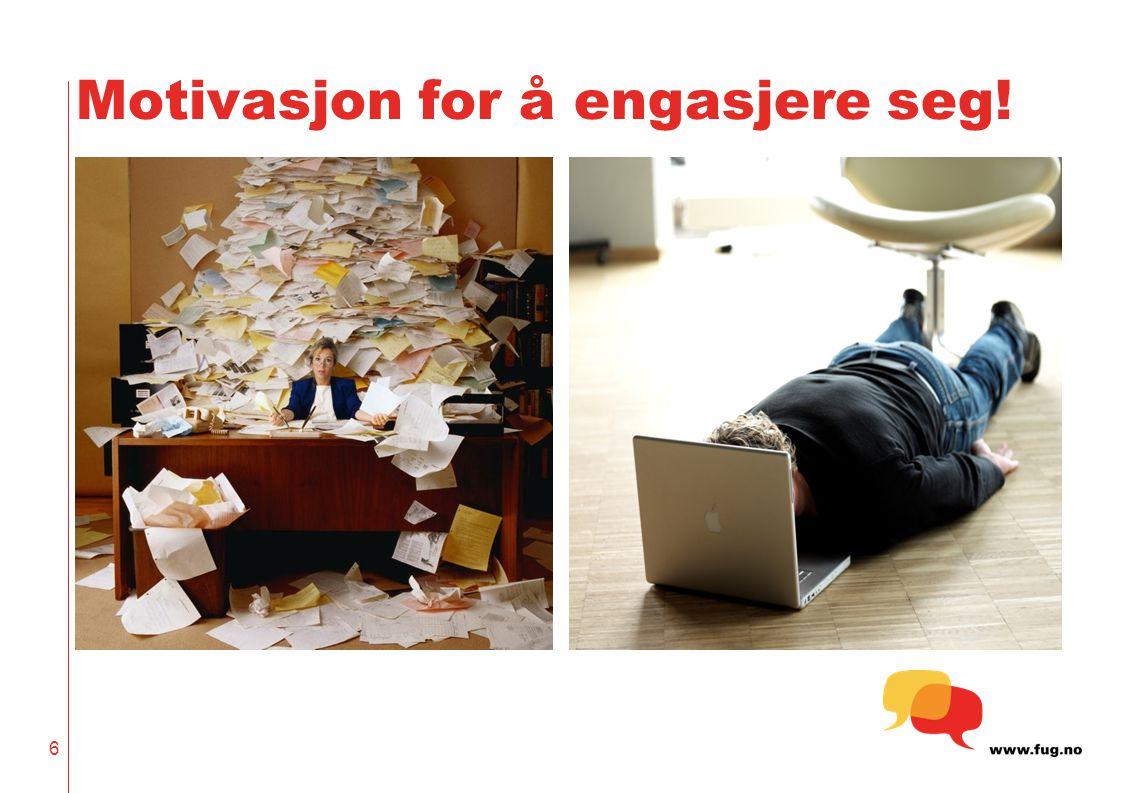 Motivasjon for å engasjere seg!