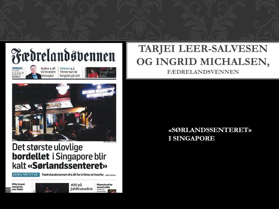 Tarjei Leer-Salvesen og Ingrid Michalsen, fædrelandsvennen
