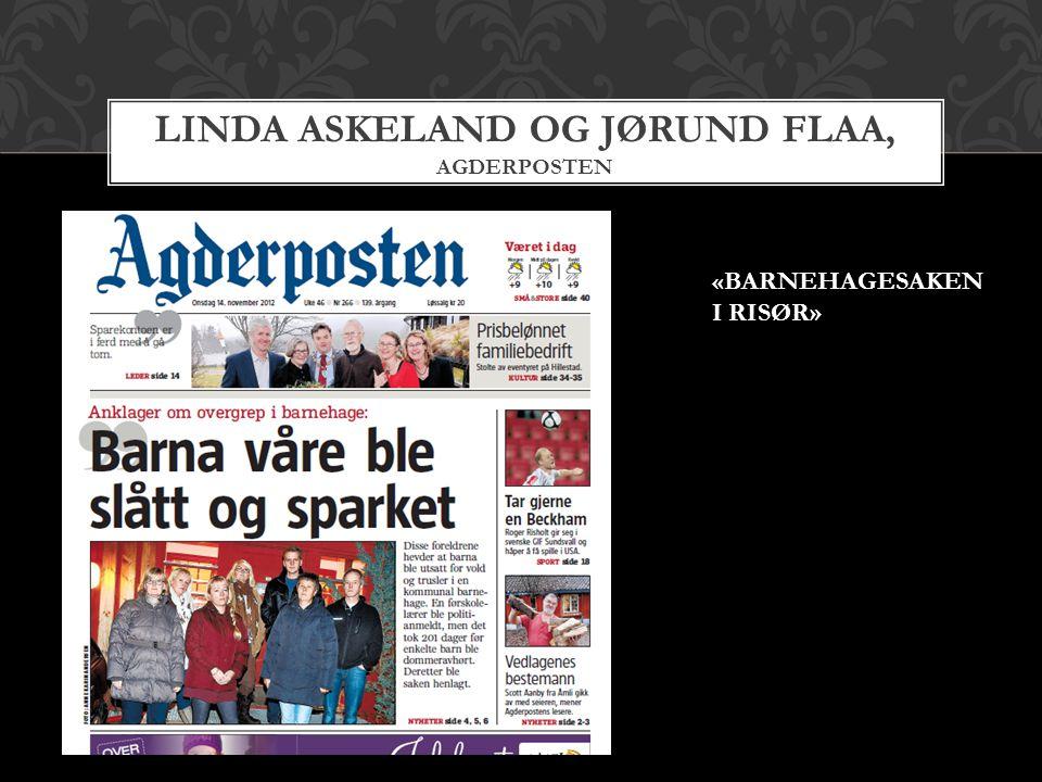 Linda Askeland og Jørund Flaa, AgderposteN