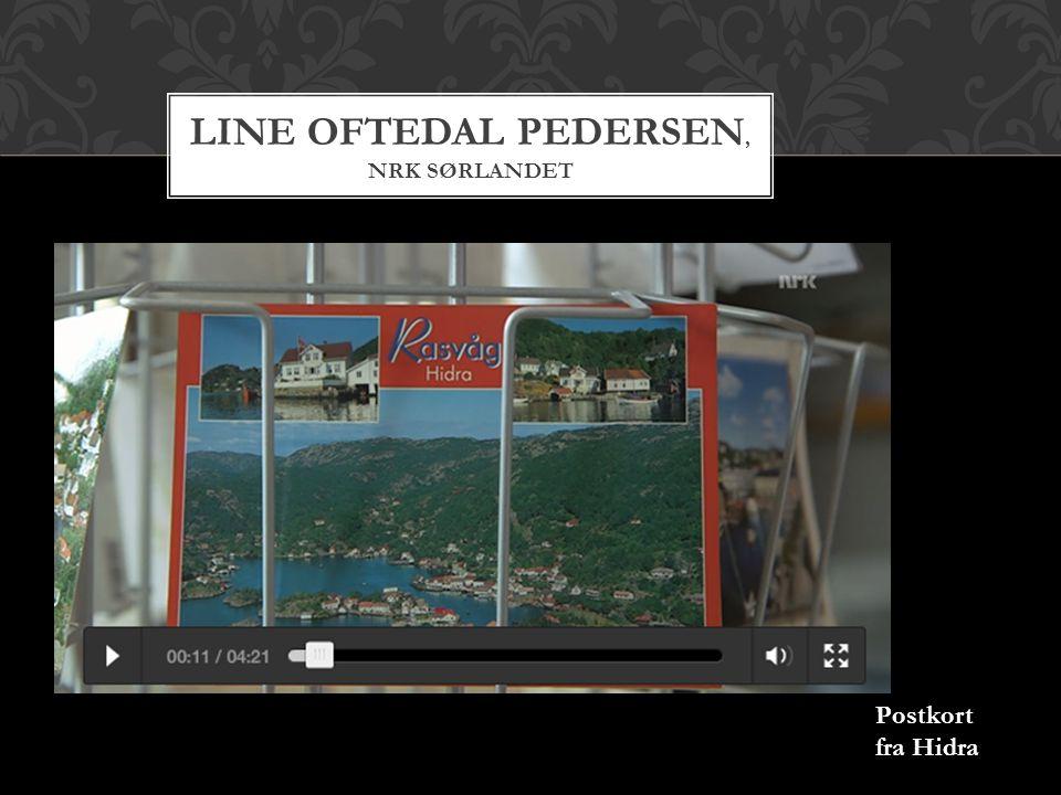 Line Oftedal Pedersen, nrk sørlandet