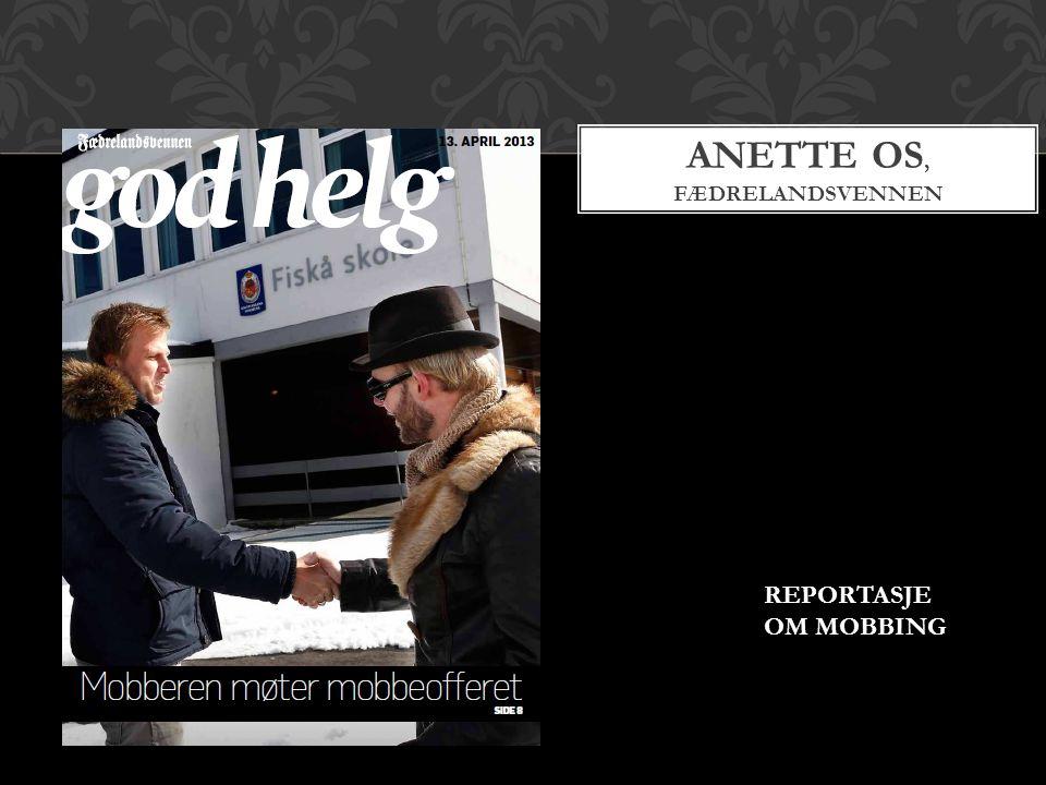 ANETTE OS, FÆDRELANDSVENNEN