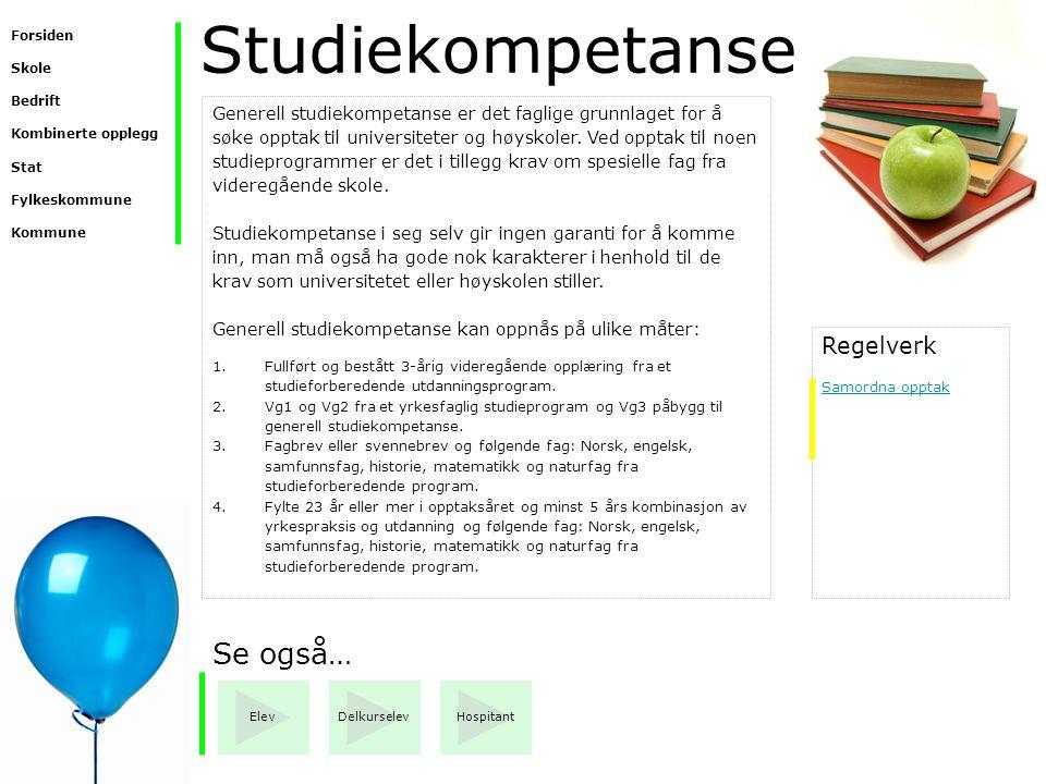Studiekompetanse Se også… Regelverk