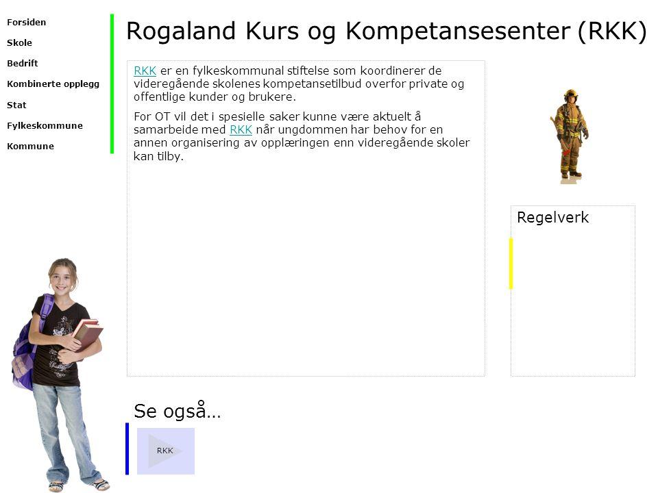 Rogaland Kurs og Kompetansesenter (RKK)
