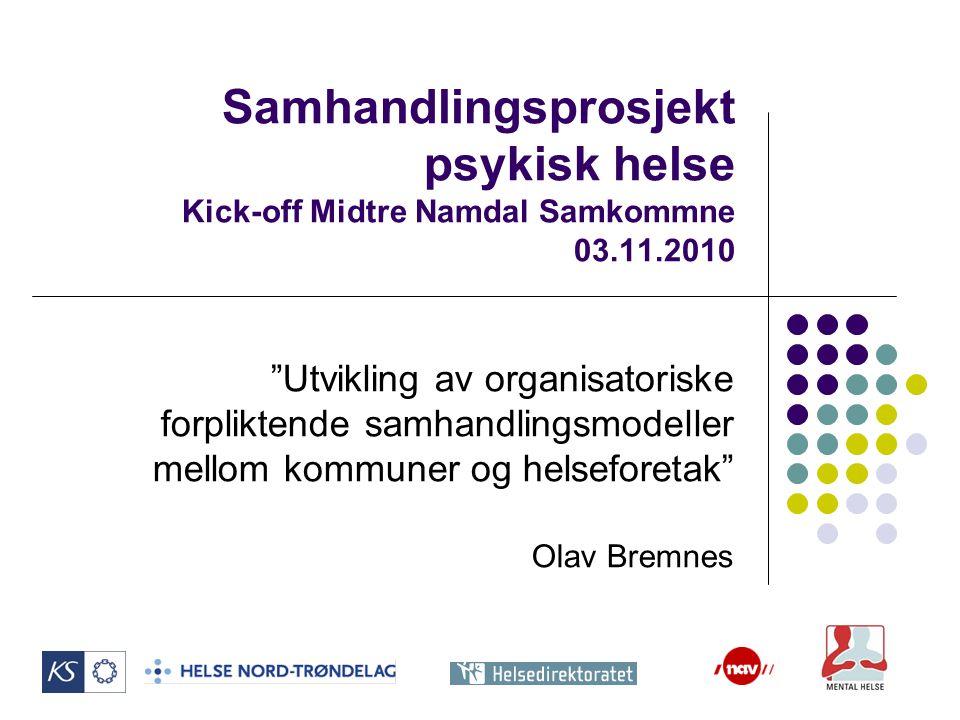 Samhandlingsprosjekt psykisk helse Kick-off Midtre Namdal Samkommne 03
