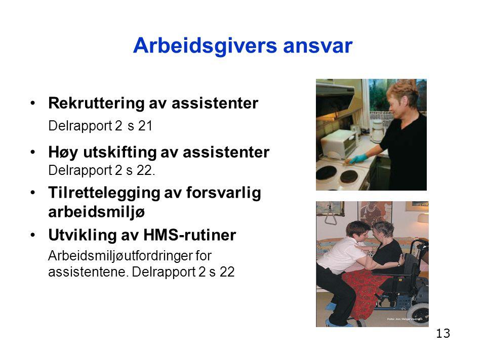 Arbeidsgivers ansvar Rekruttering av assistenter Delrapport 2 s 21