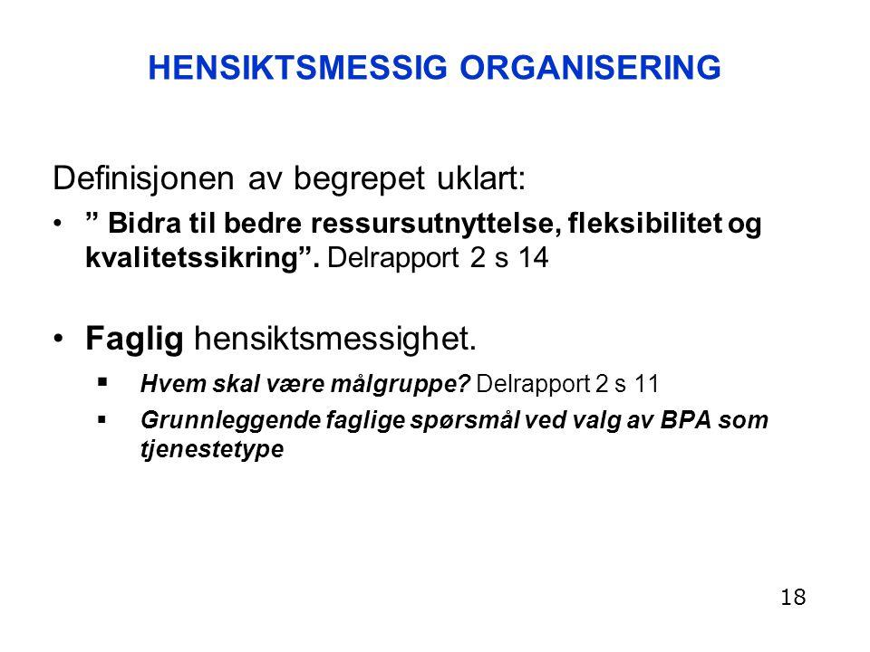 HENSIKTSMESSIG ORGANISERING