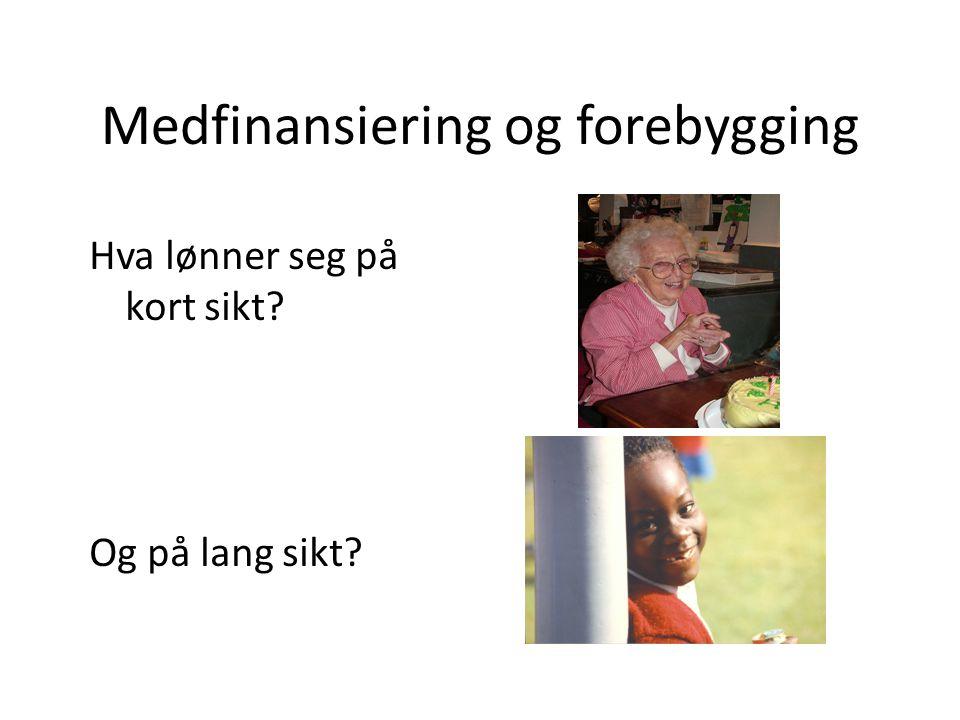 Medfinansiering og forebygging