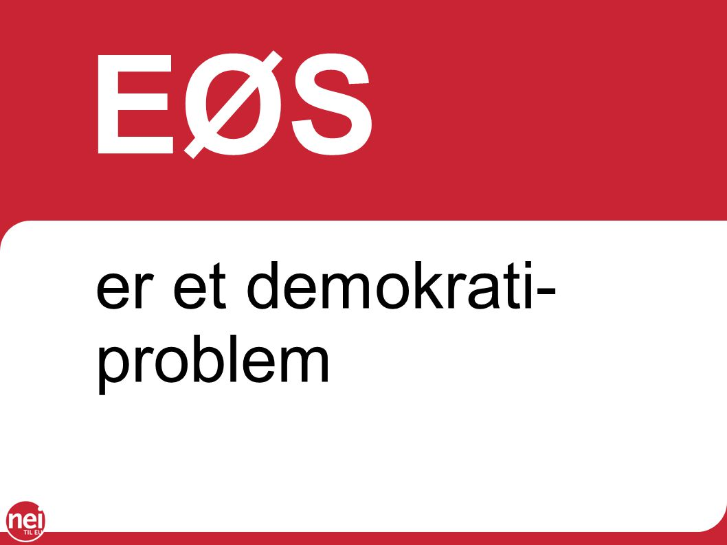 EØS er et demokrati-problem