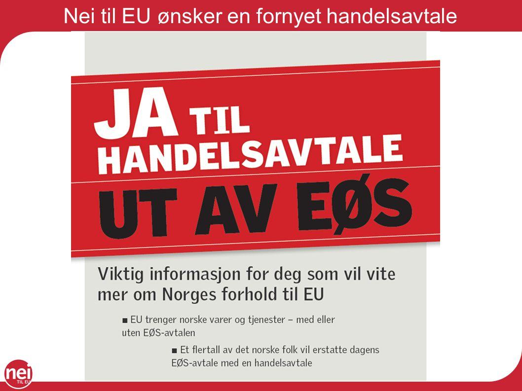 Nei til EU ønsker en fornyet handelsavtale