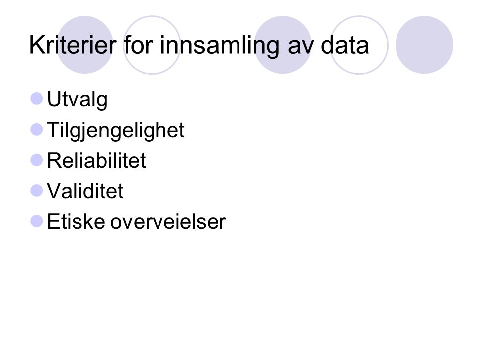 Kriterier for innsamling av data