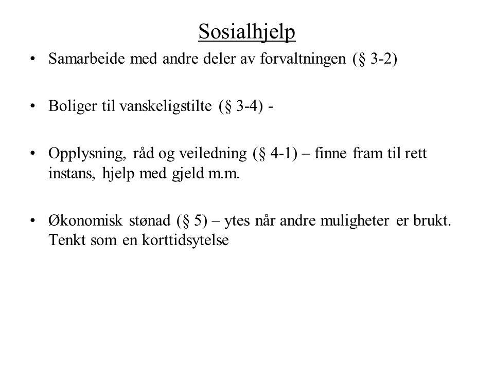 Sosialhjelp Samarbeide med andre deler av forvaltningen (§ 3-2)