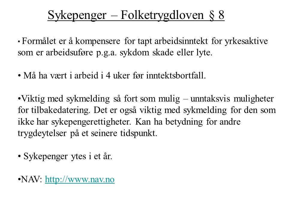 Sykepenger – Folketrygdloven § 8
