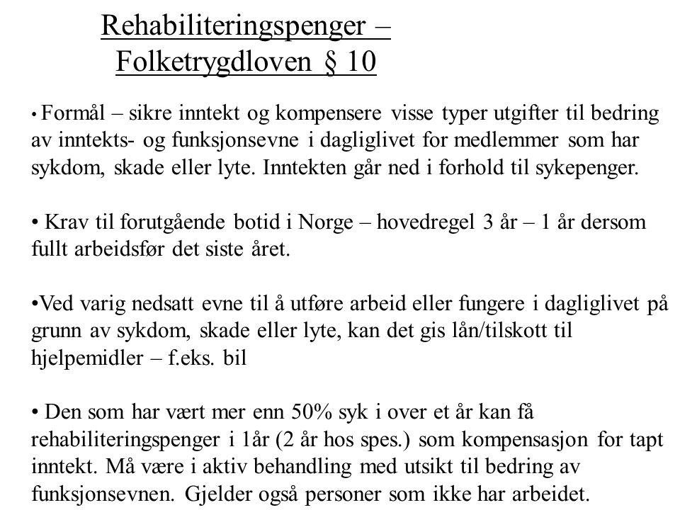 Rehabiliteringspenger – Folketrygdloven § 10