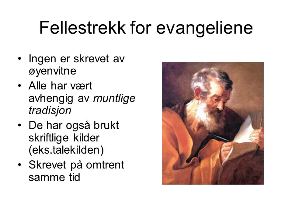 Fellestrekk for evangeliene